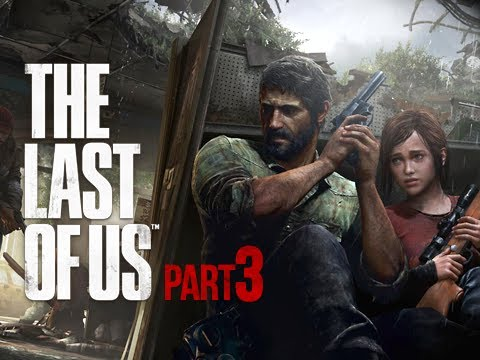 The Last of Us Walkthrough - Part 3 Stealth Attack PS3 Gameplay Commentary