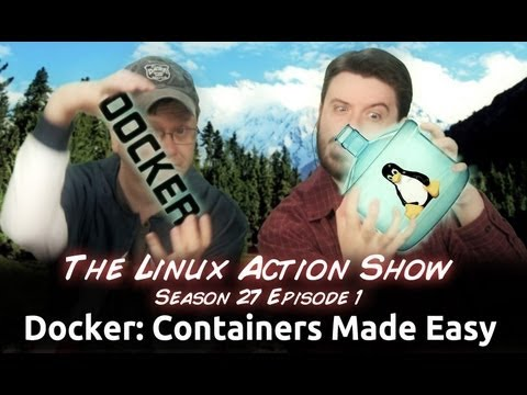 Docker: Linux Containers Made Easy | LAS s27e01