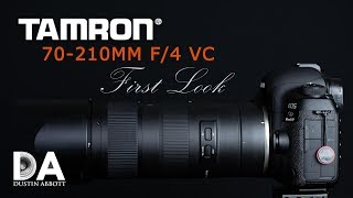 Tamron 70-210mm f/4 VC USD (A034):  First Look | 4K