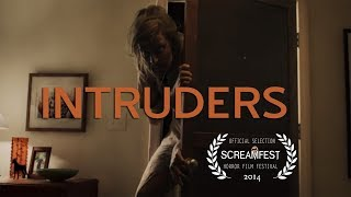 Intruders | Scary Short Horror Film | Screamfest