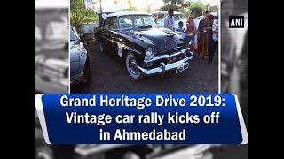 Grand Heritage Drive 2019: Vintage car rally kicks off in Ahmedabad