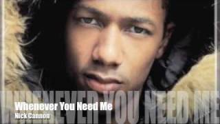 Nick Cannon - Whenever You Need Me