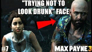 """NOBODY IS SAFE! ( FUNNY """"MAX PAYNE 3"""" GAMEPLAY #7)"""