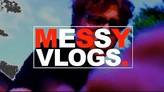 Messy Vlogs [Official Teaser]