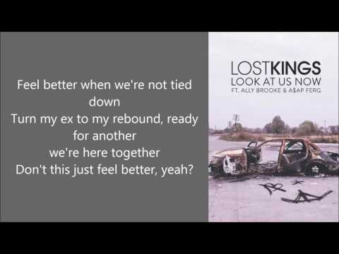 LOST KINGS - Look At Us Now (feat. ALLY BROOKE & A$AP Ferg) [With Lyrics + Audio]