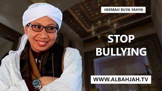 Jangan Mengejek Orang Lain | Stop Bullying - Hikmah Buya Yahya