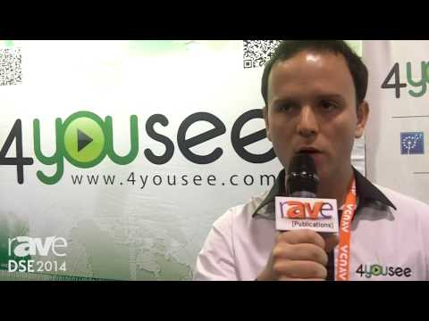 DSE 2014: 4YOUSEE Discusses Its Self Service Business Model for Digital Signage Platforms