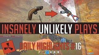 INSANELY Unlikely Plays! (Daily Rust Highlights #16)