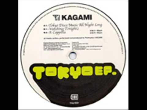 Kagami - Tokyo Disco Music All Night Long