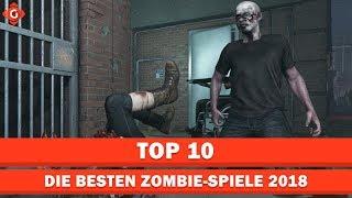 Die besten Zombie-Spiele in 2018!   Top 10