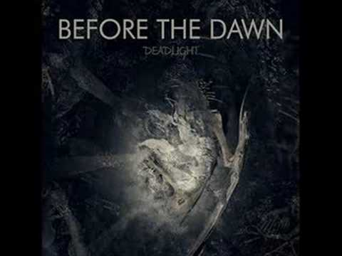 Before The Dawn - Mornings Sun