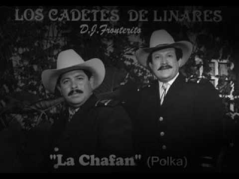 Los Cadetes de Linares - La Chafan  (Polka)