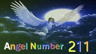 211 angel number | Meanings & Symbolism