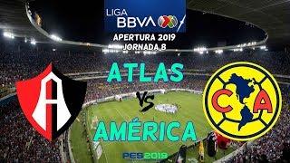 PES 2019 | Atlas vs América | Jornada 8 Liga MX | Gameplay PC