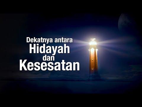 Ceramah Agama Islam: Dekatnya Antara Hidayah dan Kesesatan - Ustadz Abdullah Taslim, MA.