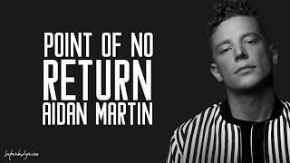 download lagu Aidan Martin - Point Of No Return /  gratis