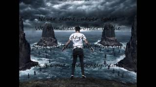 Never Alone- The Amity Affliction (Lyrics)