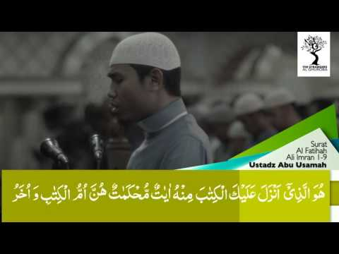 The Strangers - Ustadz Abu Usamah Lc - Surat Ali Imran Ayat 1-9