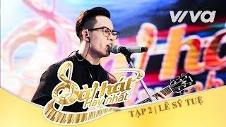 Lollipop Girl - Lê Sỹ Tuệ | Tập 2 | Sing My Song - Bài Hát Hay Nhất 2016 [Official]