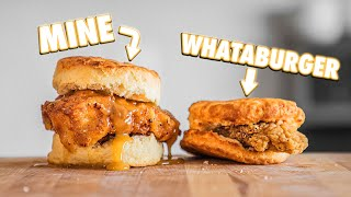 Making The Whataburger Honey Butter Chicken Biscuit At Home | But Better