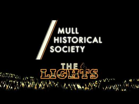 Mull Historical Society - 'The Lights' Single