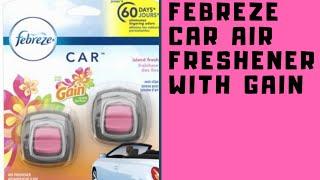 Febreze car freshener with gain