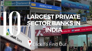 Top 10 Largest Private Sector Banks in India