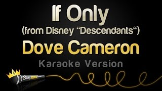 Dove Cameron If Only From Disney 34 Descendants 34 Karaoke Version