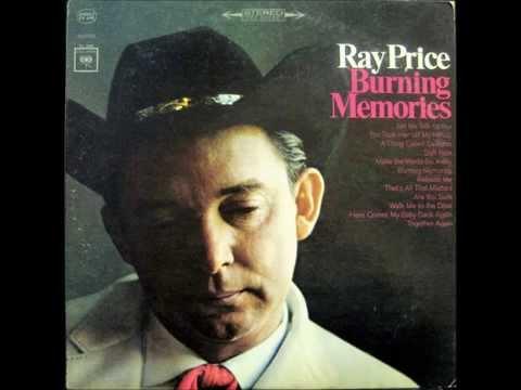 Ray Price - Burning Memories