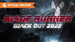 BLADE RUNNER BLACK OUT 2022 Trailer | English SUB | Crunchyroll