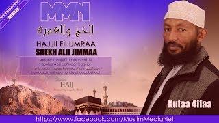 Shekh Ali Jimmaa, Hajjii fii Umraa kutaa 4ffaa (Oromo Dawa)