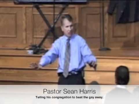epic fail - Pastor Sean Harris Tells Congregation to Punch Their Gay Sons