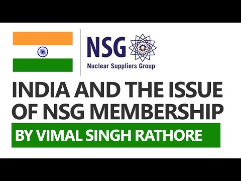 India and the issue of NSG Membership (Hindi) - Vimal Singh Rathore [UPSC CSE/IAS, SSC CGL]