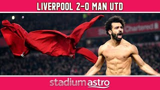 Liverpool 2 - 0 Man Utd | EPL Highlights | Astro Supersport