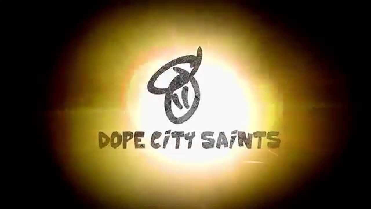 Dope City Saints Dope City Saints Represent