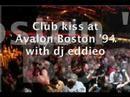 Club kiss afterhours with Avalon's dj eddieo (part2a)