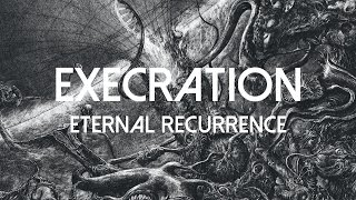 EXECRATION - Eternal Recurrence (audio)
