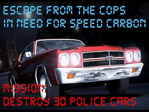 NFS CARBON: ESCAPE FROM THE COPS. MISSION: DAMAGE 30 POLICE CARS / Миссия в карточках наград