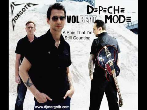 Depeche Mode vs. Volbeat - A Pain That I'm Still Counting [DJ Morgoth]