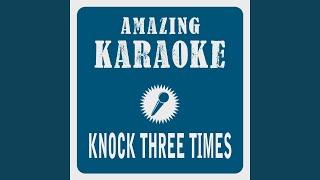 Knock Three Times Karaoke Version Originally Performed By Tony Orlando Dawn