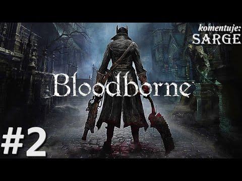 Zagrajmy w Bloodborne PS4 odc. 2 Centrum Yharnam