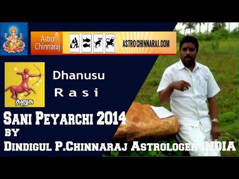 Sani Peyarchi 2014 Dhanusu By Dindigul P.chinnaraj Astrologer India video