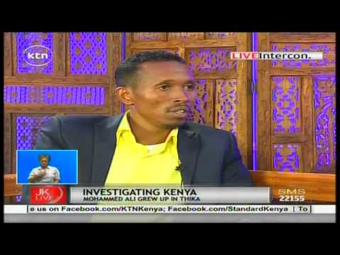 Jeff Koinange Live with Award winning Investigative Journalist Mohammed Ali part 3