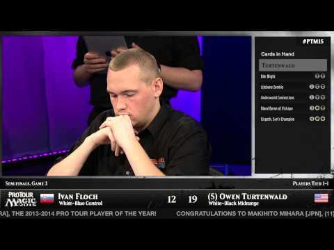 Pro Tour Magic 2015 - Semifinals - Ivan Floch vs. Owen Turtenwald
