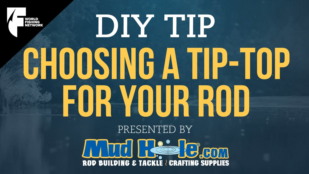 DIY TIP  How To Choose The Proper Tip Top For Your Fishing Rod