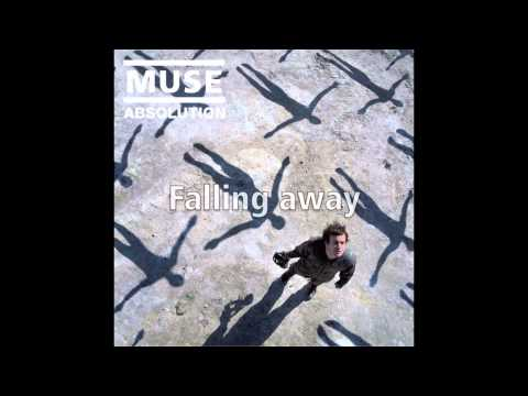 Muse - Falling away from you