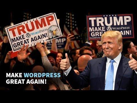 Make WordPress Great Again. «Donald Trump». Сайт Белого Дома на WordPress!