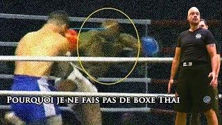 Pourquoi je ne fais pas de boxe thai