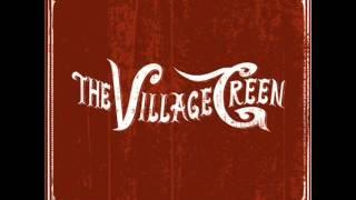 Watch Village Green Let It Go video