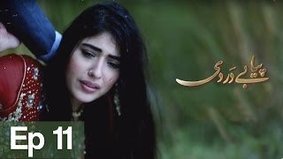 Piya Be Dardi Episode 11